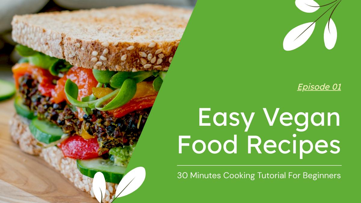 YouTube Thumbnail template: Easy Vegan Food Recipes YouTube Thumbnail (Created by InfoART's YouTube Thumbnail maker)