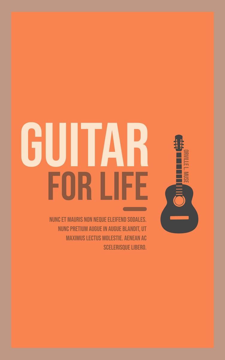 Book Cover template: Guitar for life Book Cover (Created by InfoART's Book Cover maker)