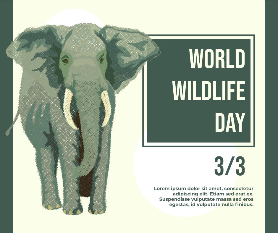 Facebook Post template: World Wildlife Day Facebook Post (Created by InfoART's Facebook Post maker)
