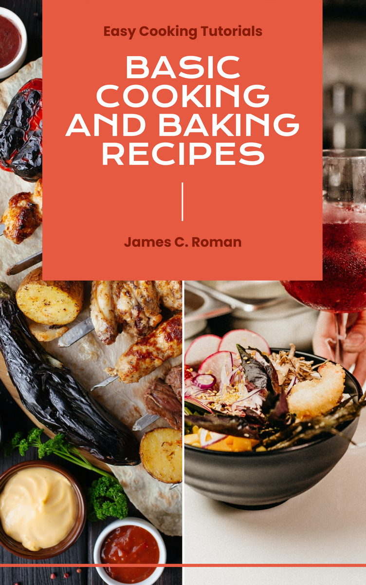Book Cover template: Cooking And Baking Recipes Book Cover (Created by InfoART's Book Cover maker)