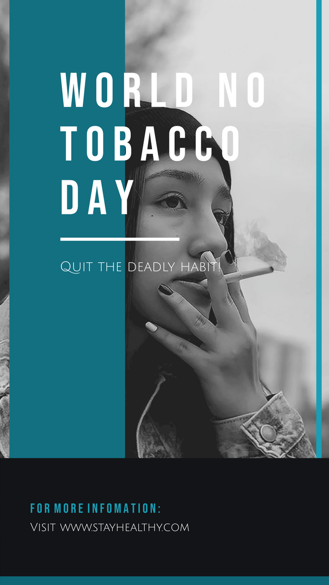 Instagram Story template: Black And White Photo World No Tobacco Day Instagram Post (Created by InfoART's Instagram Story maker)