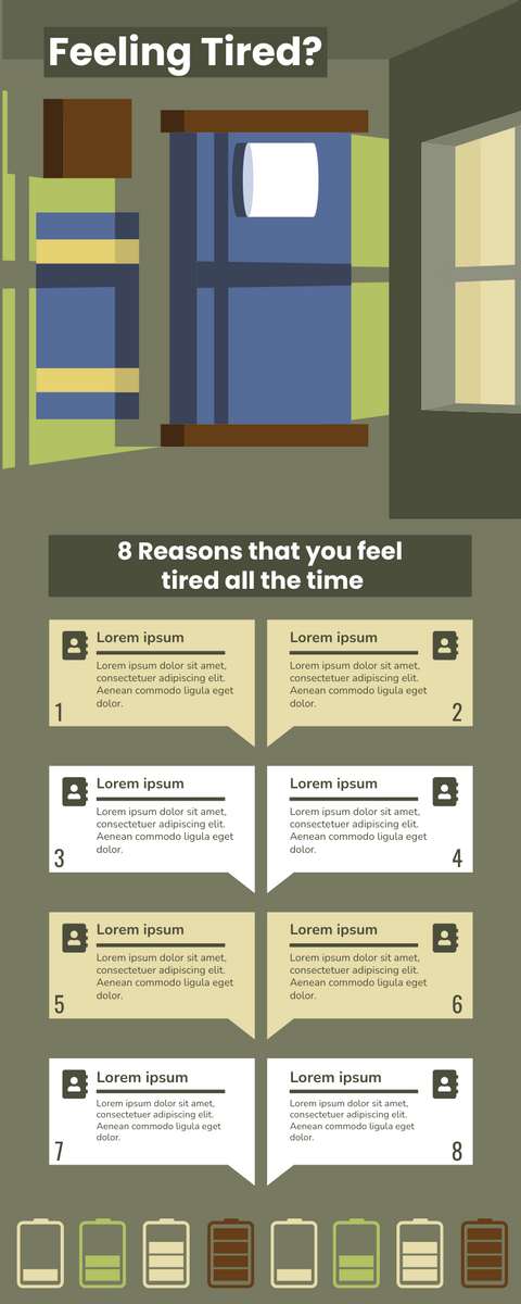 Infographic template: 8 Reasons Of Feeling Tired Infographic (Created by InfoART's Infographic maker)