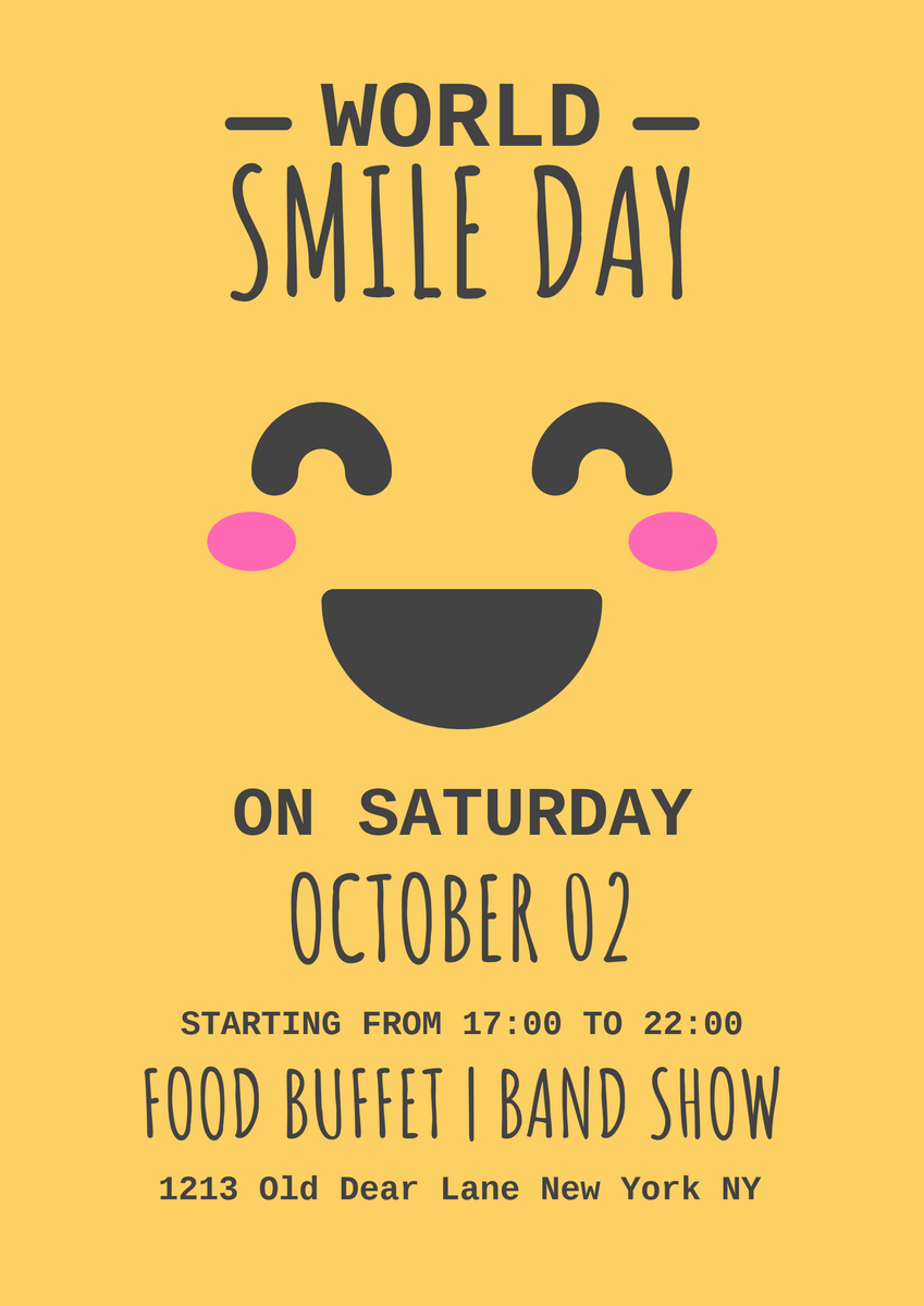 Poster template: Simple World Smile Day Poster (Created by InfoART's Poster maker)