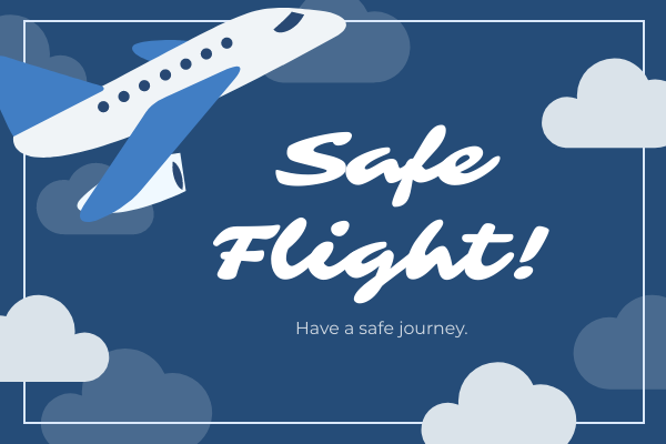 Greeting Card template: Safe Flight card (Created by InfoART's Greeting Card maker)