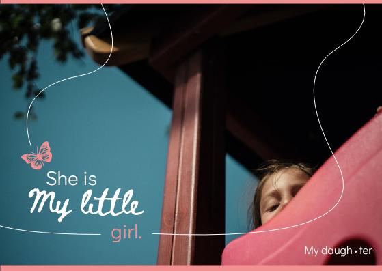 Postcard template: My Little Girl Postcard (Created by InfoART's Postcard maker)