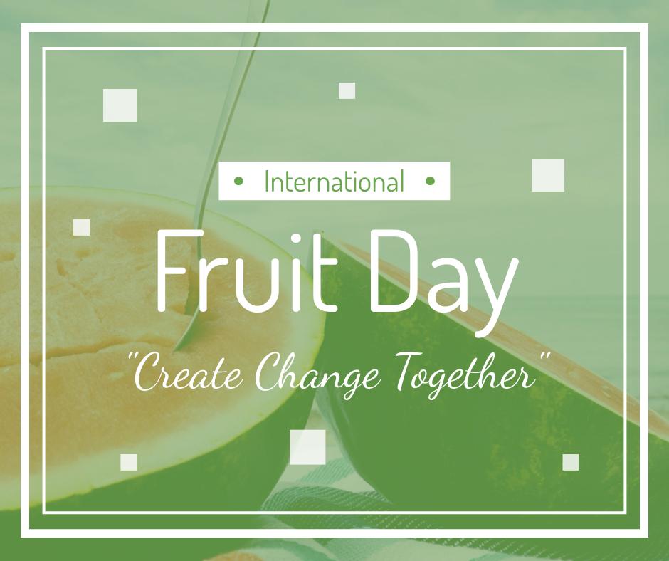 Facebook Post template: International Fruit Day Promotion Facebook Post (Created by InfoART's Facebook Post maker)