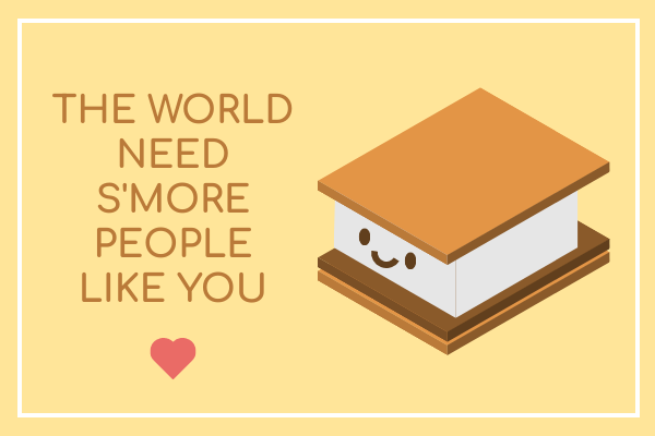 Greeting Card template: Smore Greeting Card (Created by InfoART's Greeting Card marker)