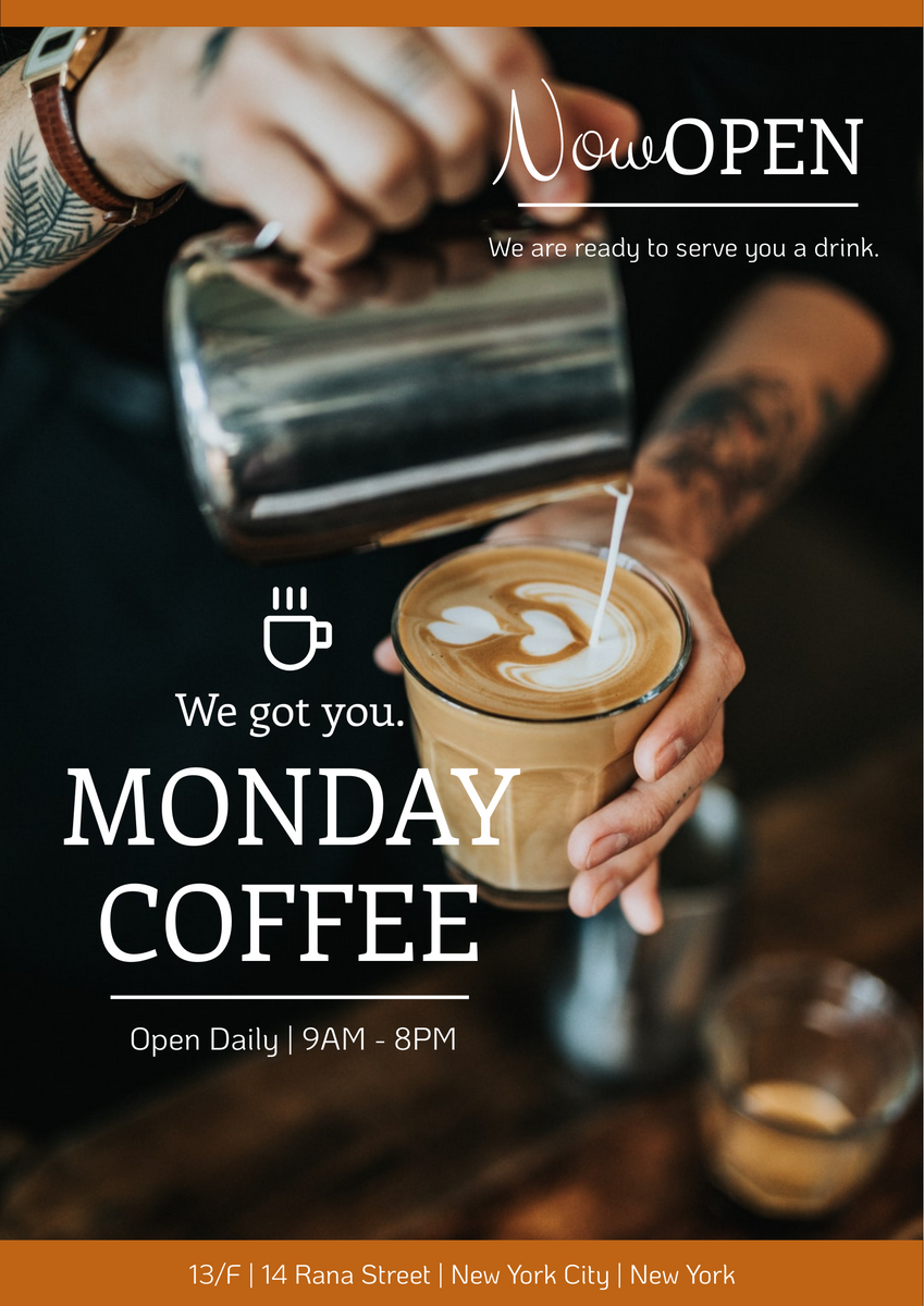 Poster template: Brown Monday Coffee Shop Opening Poster (Created by InfoART's Poster maker)