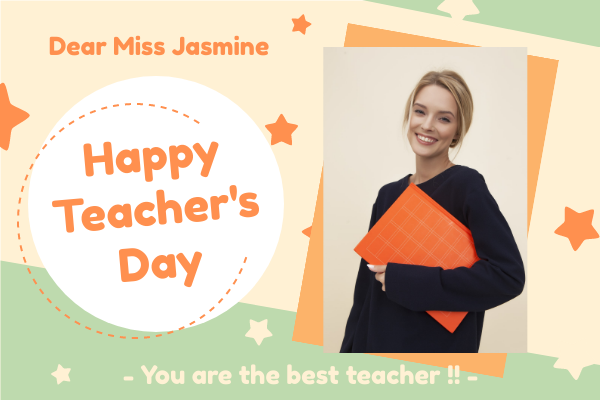 Greeting Card template: Happy Teacher's Day Greeting Card With Photo (Created by InfoART's Greeting Card maker)