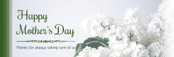 Email Header template: Green And White Floral Happy Mother's Day Email Twitter (Created by InfoART's Email Header maker)