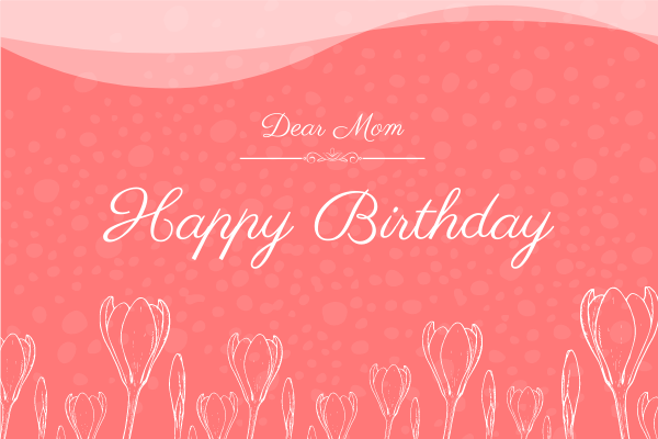 Greeting Card template: Happy Birthday Mom Greeting Card (Created by InfoART's Greeting Card maker)