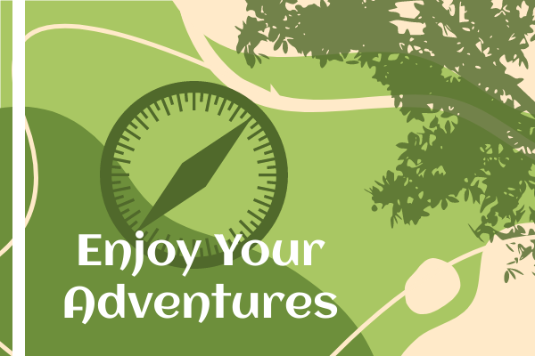 Greeting Card template: Enjoy Your Adventures Greeting Card (Created by InfoART's Greeting Card marker)