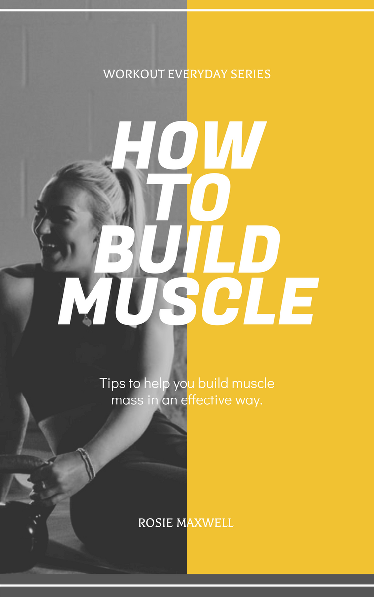 Book Cover template: Build Muscle Sport Book Cover (Created by InfoART's Book Cover maker)