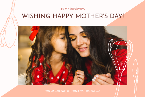 Greeting Card template: Pink Mother Photo Mother's Day Greeting Card (Created by InfoART's Greeting Card maker)