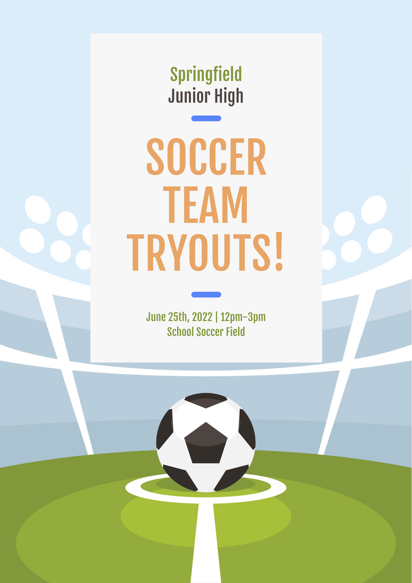 Poster template: Soccer Team Tryouts Poster (Created by InfoART's Poster maker)