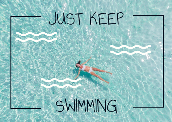 Post Card template: Just Keep Swimming Postcard (Created by InfoART's Post Card marker)