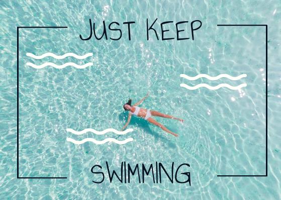 Postcard template: Just Keep Swimming Postcard (Created by InfoART's Postcard maker)