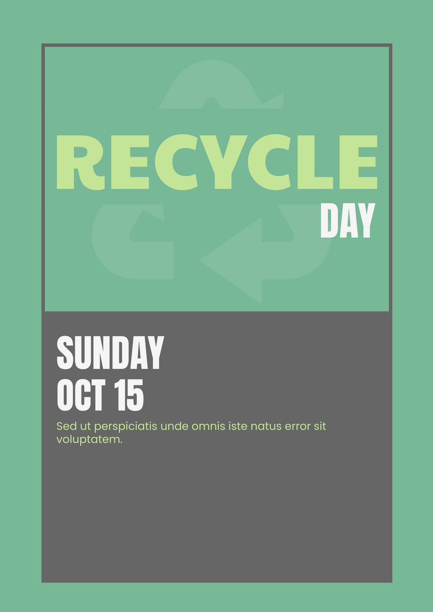 Poster template: Recycle Day Poster (Created by InfoART's Poster maker)