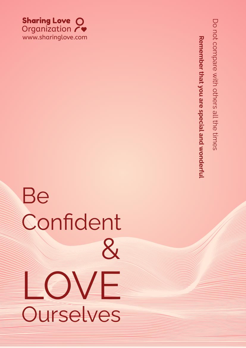 Flyer template: Love Ourselves Slogan Flyer (Created by InfoART's Flyer maker)