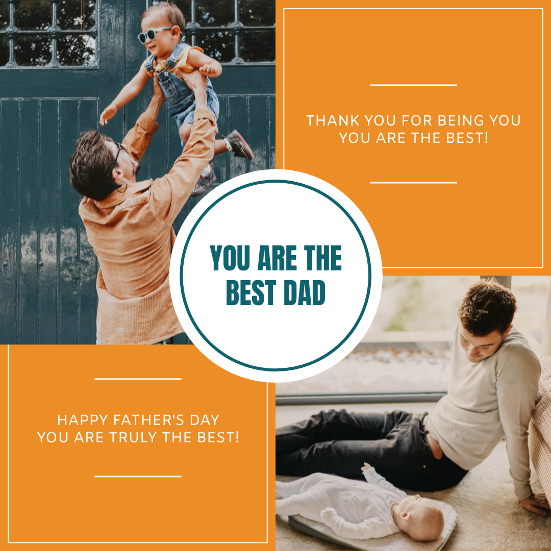 Instagram Post template: You Are The Best Dad Father's Day Instagram Post (Created by InfoART's Instagram Post maker)