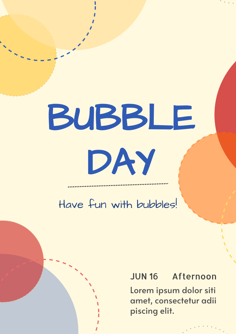 Flyer template: Bubble Day Flyer (Created by InfoART's Flyer maker)