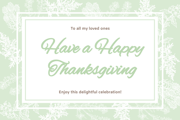 Greeting Card template: Green and Flower Thanksgiving Greeting Card (Created by InfoART's Greeting Card maker)