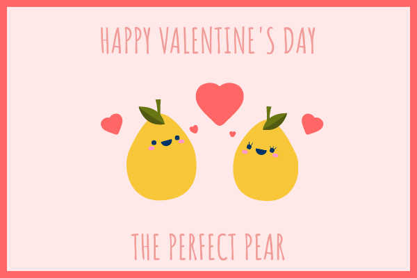 Greeting Card template: Valentine's Day Pear Card (Created by InfoART's Greeting Card maker)