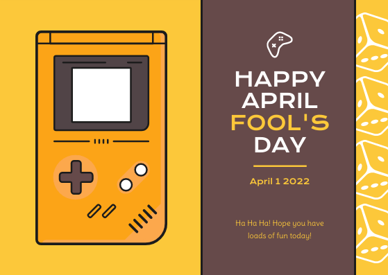 Postcard template: Yellow Brown Games Illustration April Fools Day Postcard (Created by InfoART's Postcard maker)