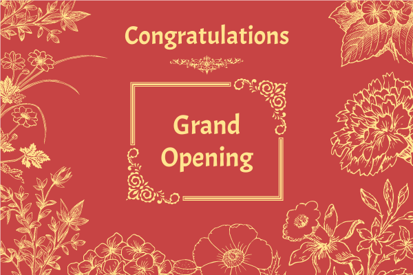 Greeting Card template: Floral Grand Opening Greeting Card (Created by InfoART's Greeting Card maker)