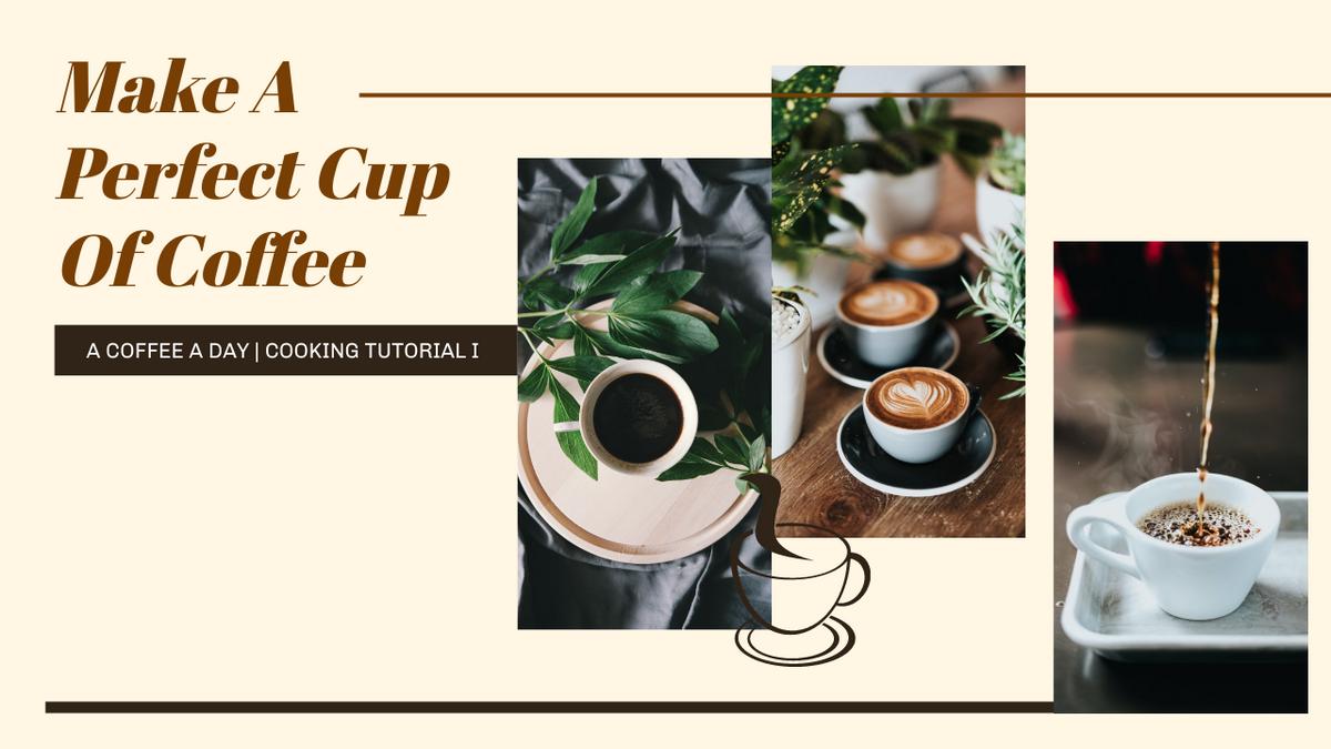 YouTube Thumbnail template: Brown Coffee Photo Make A Coffee YouTube Thumbnail (Created by InfoART's YouTube Thumbnail maker)