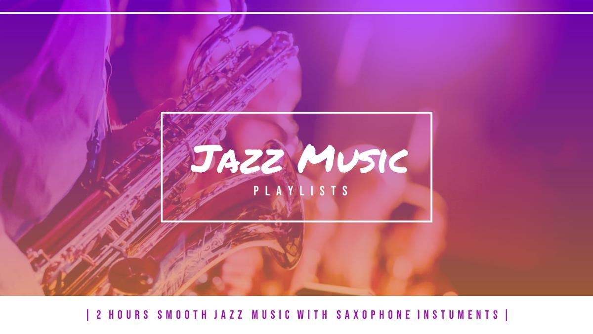YouTube Thumbnail template: Purple Gradient Music Photo Jazz Playlist YouTube Thumbnail (Created by InfoART's YouTube Thumbnail maker)