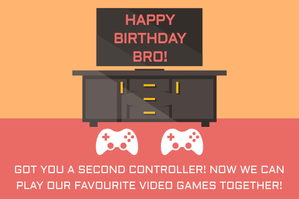 Greeting Card template: Brother Game Birthday Card (Created by InfoART's Greeting Card maker)
