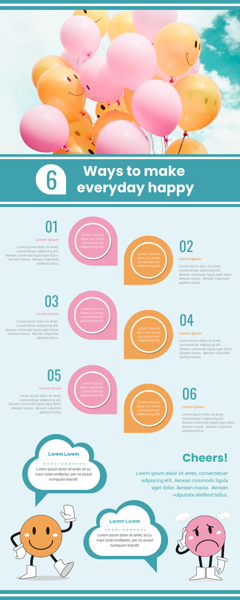 Infographic template: 6 Ways To Make Everyday Happy Infographic (Created by InfoART's Infographic maker)