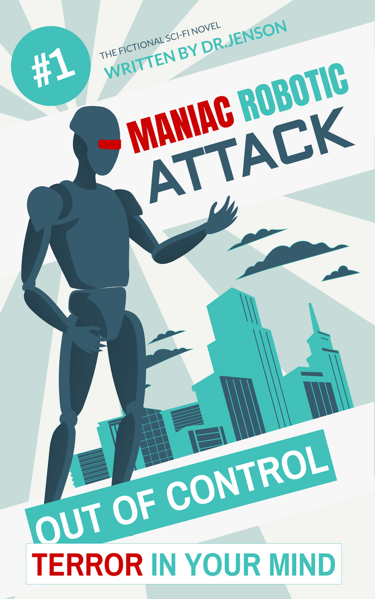 Book Cover template: Sci-fi Maniac Robot Book Cover (Created by InfoART's Book Cover maker)