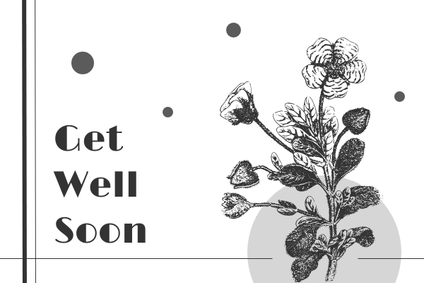 Greeting Card template: Monochrome Floral Get Well Soon Greeting Card (Created by InfoART's Greeting Card maker)
