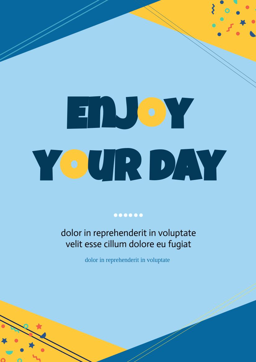 Flyer template: Enjoy Your Day Slogan Flyer (Created by InfoART's Flyer maker)