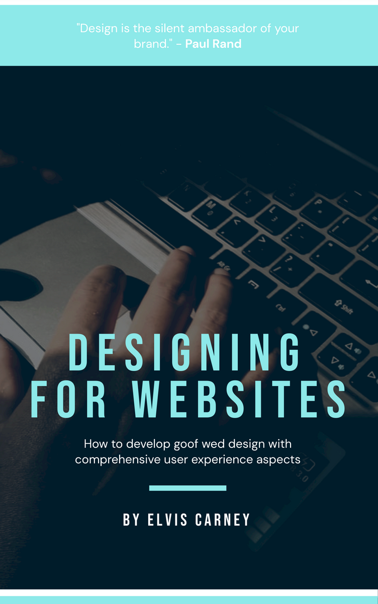 Book Cover template: Designing For Websites Book Cover (Created by InfoART's Book Cover maker)