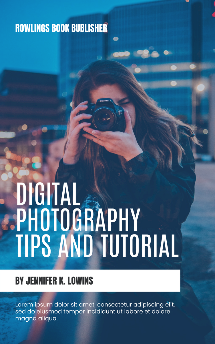 Book Cover template: Digital Photography Tips Book Cover (Created by InfoART's Book Cover maker)