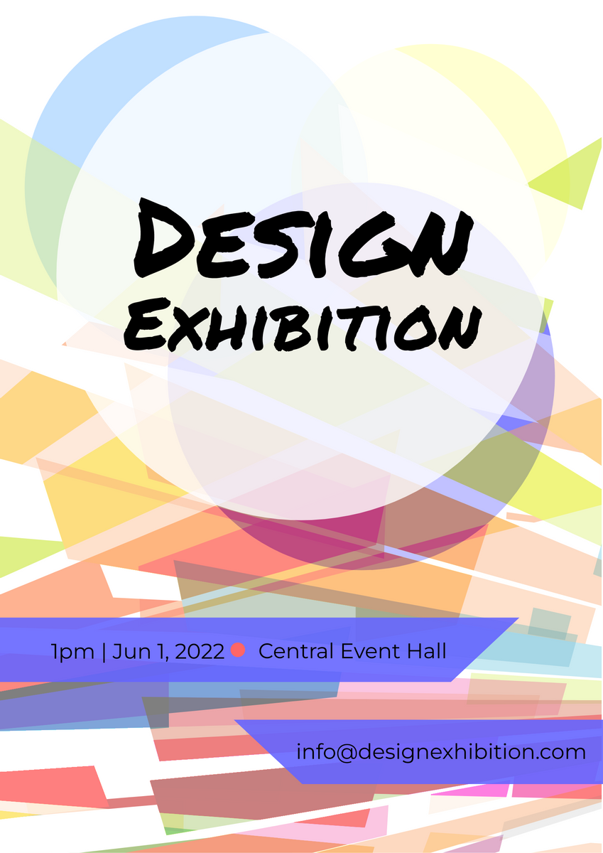 Poster template: Design Exhibition Poster (Created by InfoART's Poster maker)