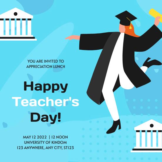 Invitation template: Blue Illustration Happy Teacher's Day Lunch Invitation (Created by InfoART's Invitation maker)