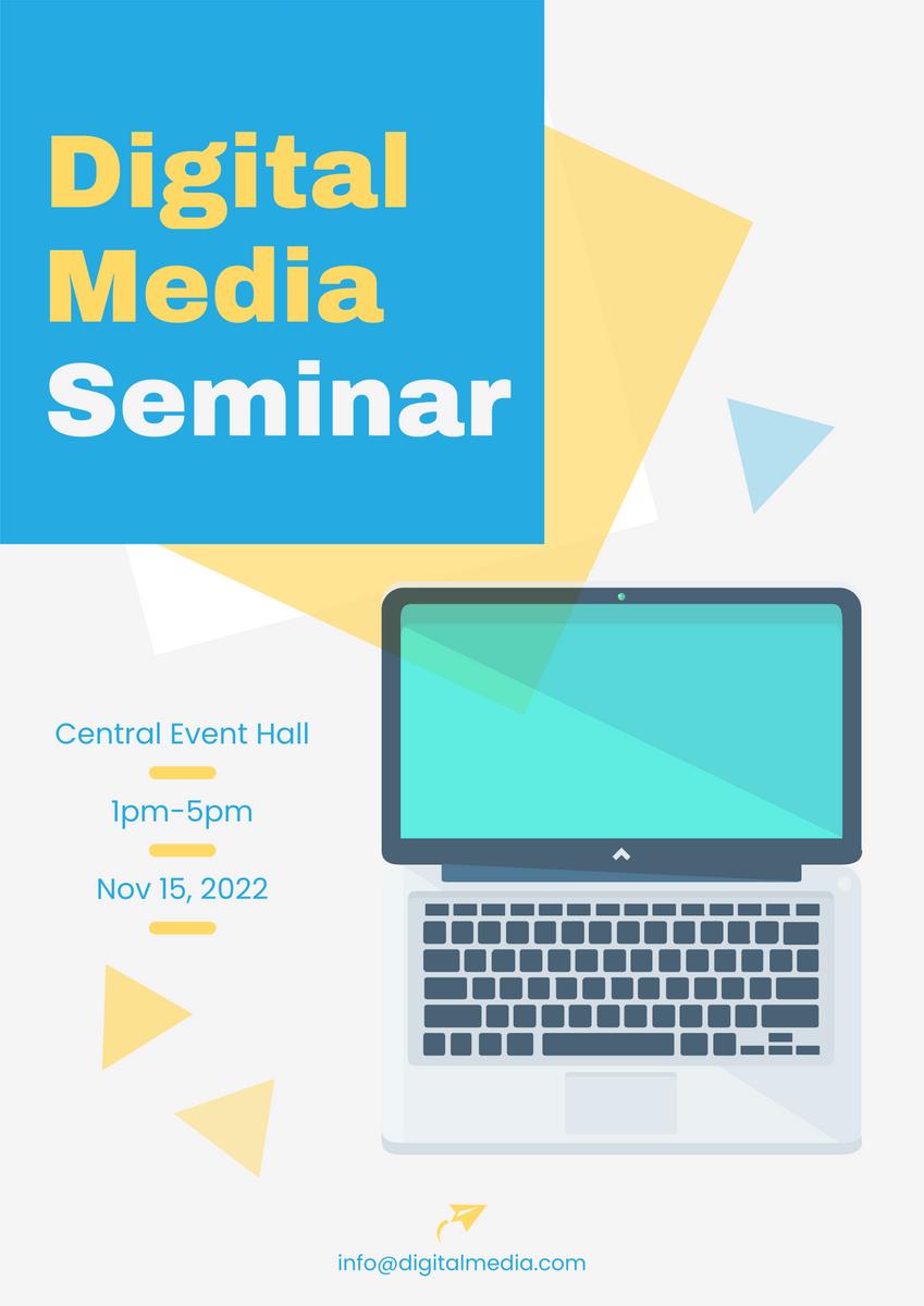 Poster template: Digital Media Seminar Poster (Created by InfoART's Poster maker)
