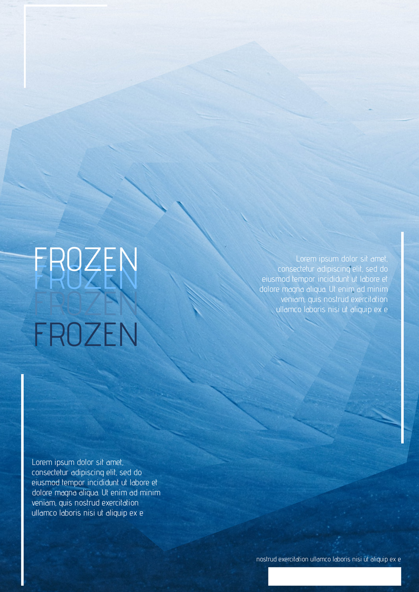 Poster template: Frozen Effect Poster (Created by InfoART's Poster maker)